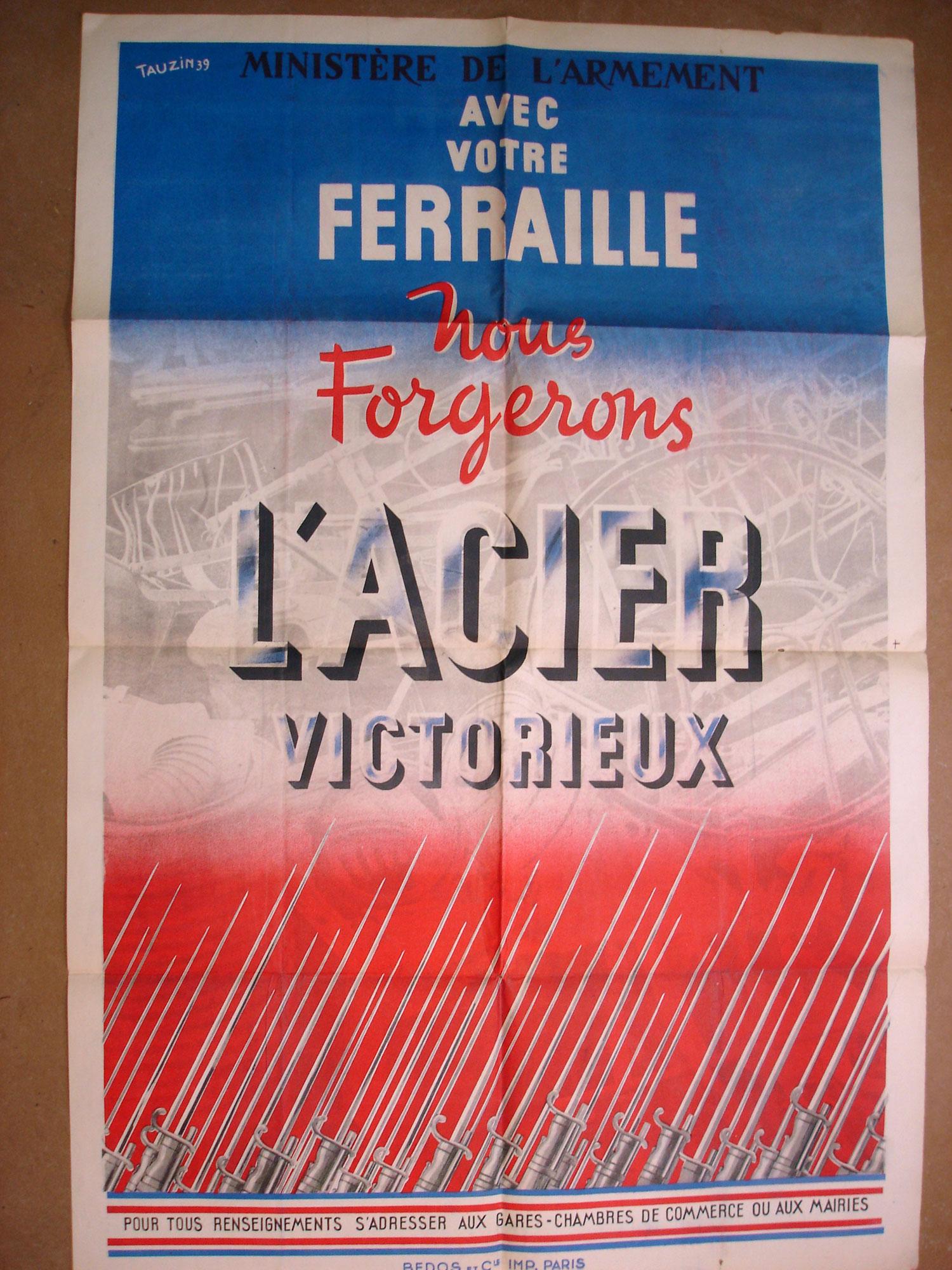 """Affiche """"Avec notre ferraille, nous forgerons l'acier victorieux""""."""